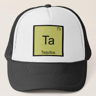 Ta - Taquitos Funny Chemistry Element Symbol Tee Trucker Hat