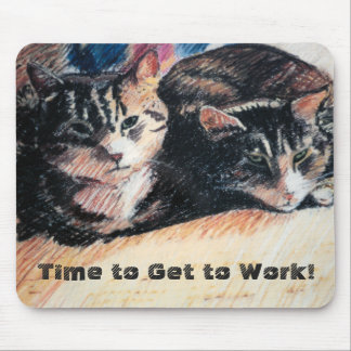 Tabby Cat Time to Work Mousepad