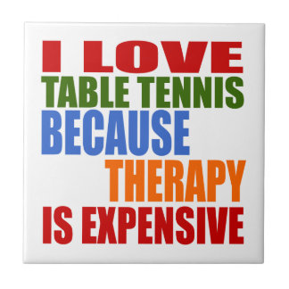 Table Tennis Is My Therapy Tile