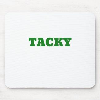 Tacky Mouse Pad