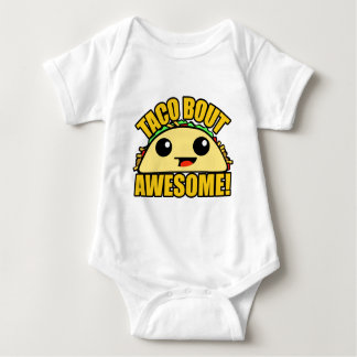 Taco Bout  Awesome Baby Bodysuit