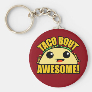 Taco Bout Awesome Basic Round Button Key Ring