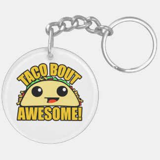 Taco Bout Awesome Double-Sided Round Acrylic Key Ring