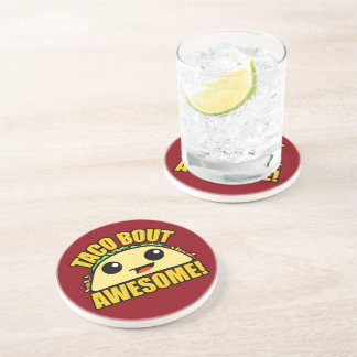 Taco Bout Awesome Drink Coaster