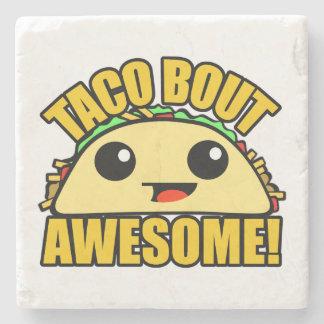 Taco Bout Awesome Stone Coaster