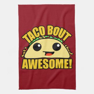 Taco Bout Awesome Tea Towel