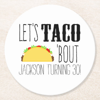 Taco 'Bout Birthday Party Round Paper Coaster