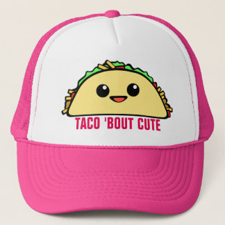 Taco Bout Cute Trucker Hat