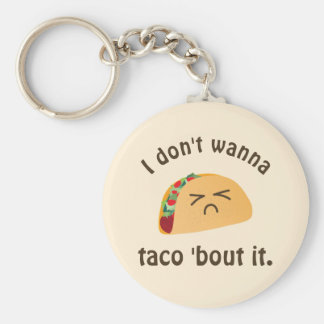 Taco 'Bout It Funny Word Play Cute Food Pun Humor Key Ring