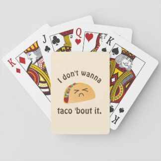Taco 'Bout It Funny Word Play Food Pun Humor Playing Cards