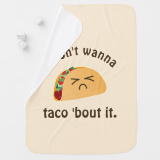 Taco 'Bout It Funny Word Play Food Pun Unisex Baby Buggy Blanket
