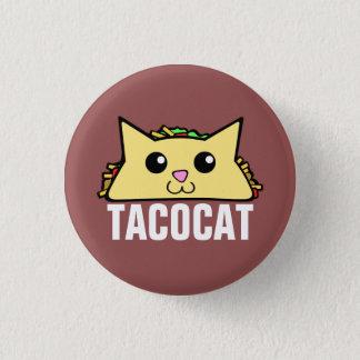 Taco Cat 3 Cm Round Badge