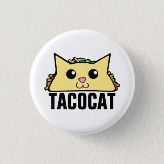 Taco Cat II 3 Cm Round Badge