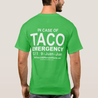 Taco Emergency (for dark bg, back) T-Shirt