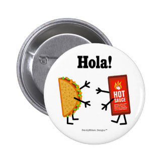 Taco & Hot Sauce - Hola! (Hello! in Spanish) 6 Cm Round Badge