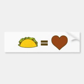 Taco=Love Bumper Sticker