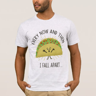 Taco Pun Funny Parody Quote T-Shirt