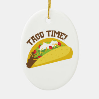 Taco Time Ceramic Ornament