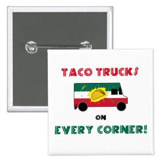 Taco Trucks On Every Corner 15 Cm Square Badge