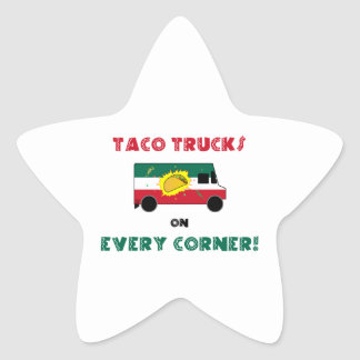 Taco Trucks On Every Corner Star Sticker