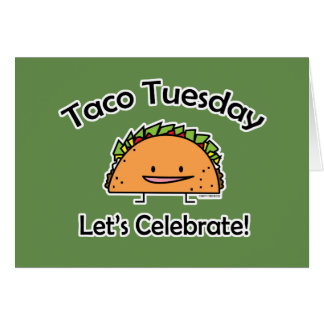 Taco Tuesday shell cheese Mexican food Wednesday Card