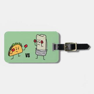 Taco vs burrito luggage tag