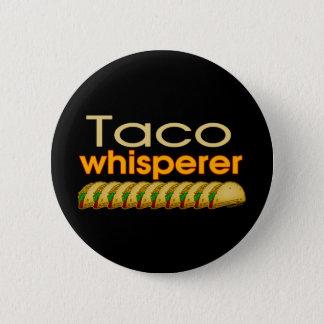 Taco Whisperer 6 Cm Round Badge