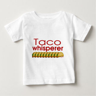 Taco Whisperer Baby T-Shirt
