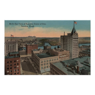 Tacoma WA - Bird s Eye View of Downtown Poster