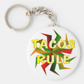 Tacos Rule Keychains