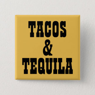 Tacos & Tequila 15 Cm Square Badge