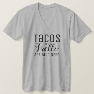 Tacos & Trello are all I need Tshirt