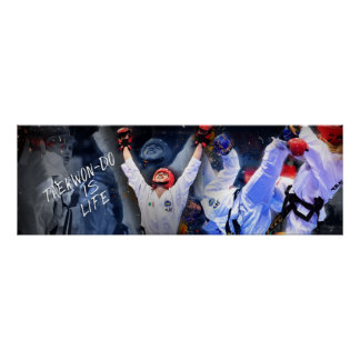 Taekwon-Do is Life Poster