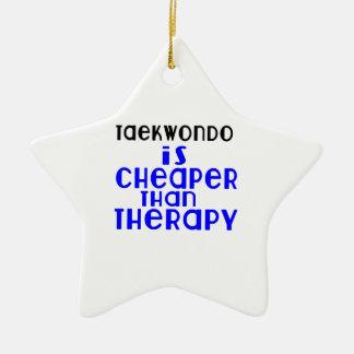 Taekwondo Is Cheaper  Than Therapy Ceramic Star Decoration