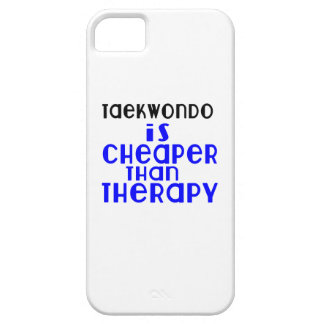 Taekwondo Is Cheaper  Than Therapy iPhone 5 Case