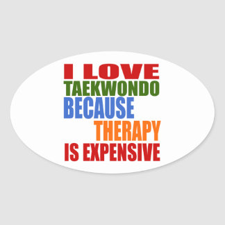Taekwondo Is My Therapy Oval Sticker