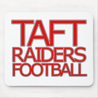 Taft Raiders Football - San Antonio Mousepads