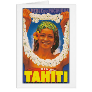 Tahiti ~ La Perle du Pacifique Greeting Card