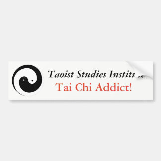 Tai Chi Addict! Bumper Sticker