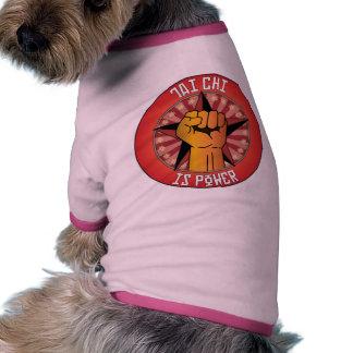 Tai Chi Is Power Pet Tee Shirt