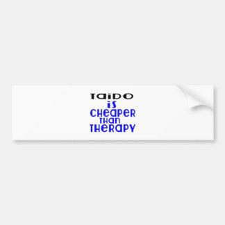 Taido Is Cheaper  Than Therapy Bumper Sticker