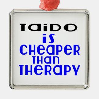 Taido Is Cheaper  Than Therapy Silver-Colored Square Decoration