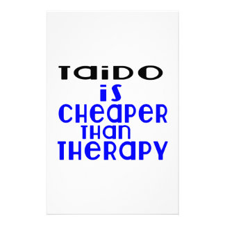 Taido Is Cheaper  Than Therapy Stationery