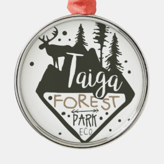 Taiga forest eco park promo sign metal ornament