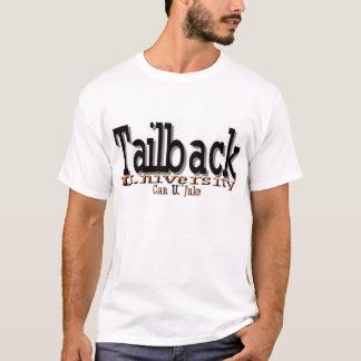 """Tailback U. (University) """"Can U. Juke"""" T-Shirt"""