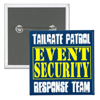 Tailgate Patrol Event Security Pins