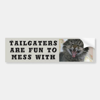 Tailgaters are Fun to Mess With Cat Meme Bumper Sticker