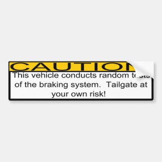 Tailgating Car Bumper Sticker