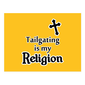 Tailgating is my Religion in Any Team Colors Postcard