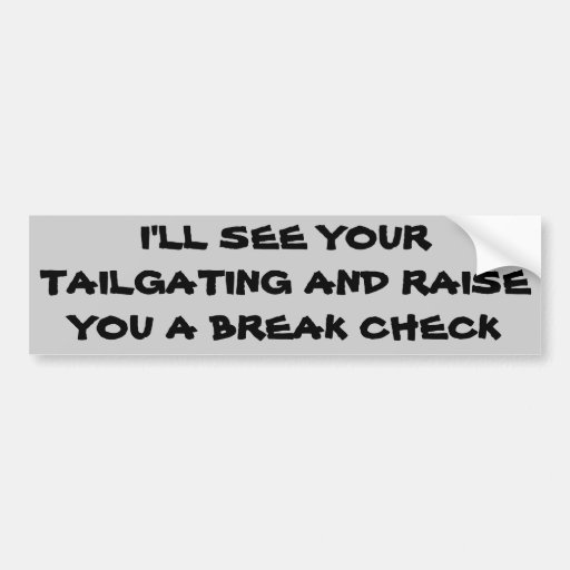 Tailgating Poker? Bumper Stickers